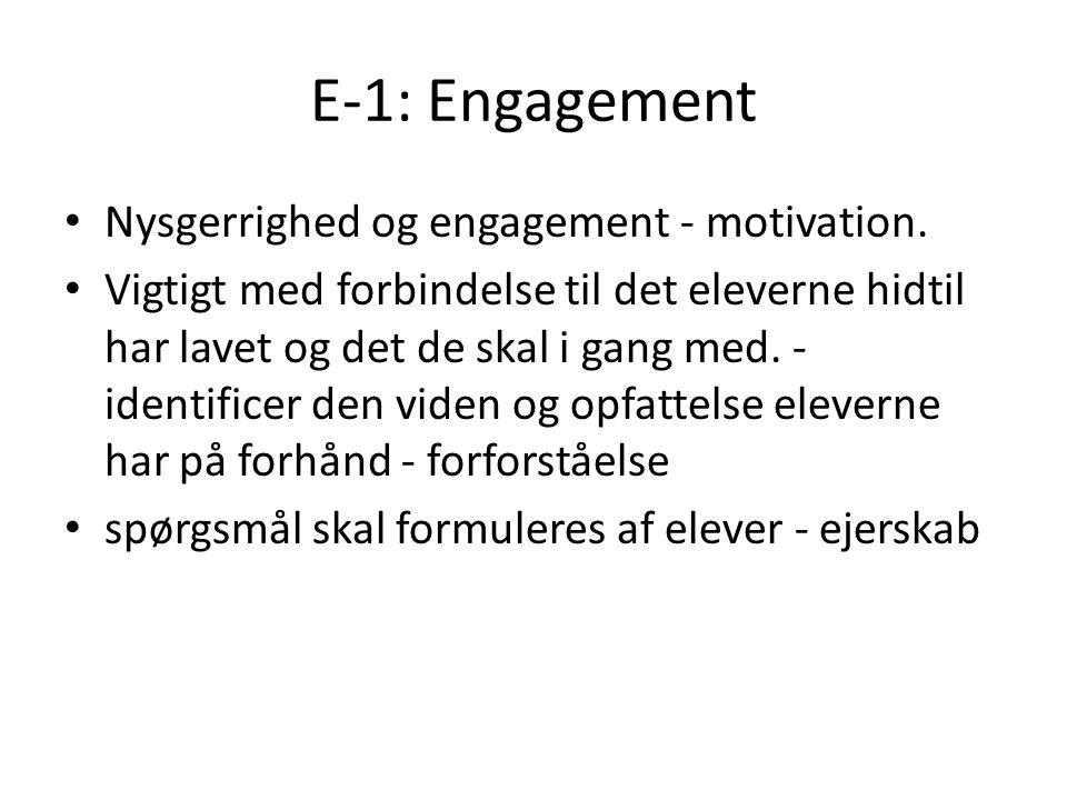 E-1: Engagement Nysgerrighed og engagement - motivation.