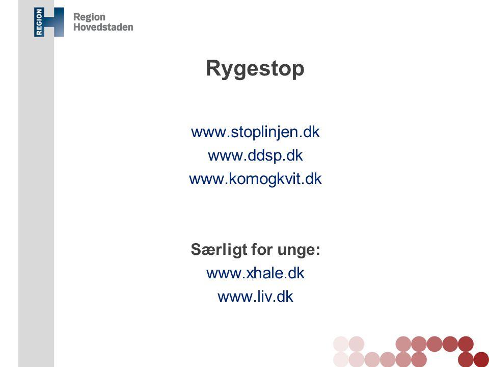 Rygestop www.stoplinjen.dk www.ddsp.dk www.komogkvit.dk Særligt for unge: www.xhale.dk www.liv.dk Kommentar: