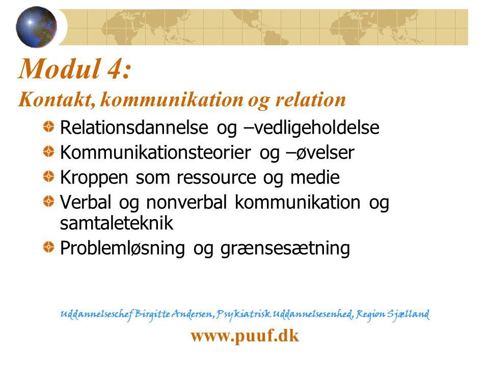 Modul 4: Kontakt, kommunikation og relation