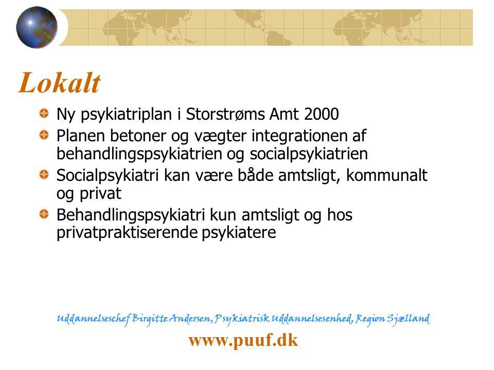 Lokalt www.puuf.dk Ny psykiatriplan i Storstrøms Amt 2000