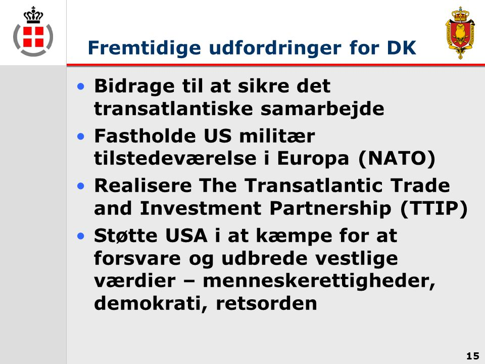 Fremtidige udfordringer for DK