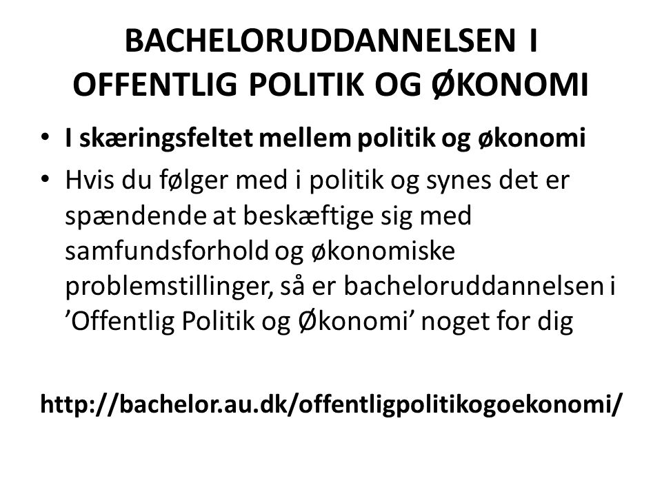 BACHELORUDDANNELSEN I OFFENTLIG POLITIK OG ØKONOMI