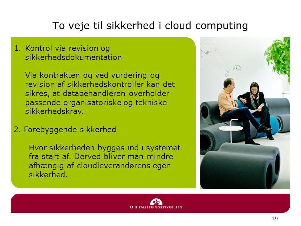 To veje til sikkerhed i cloud computing