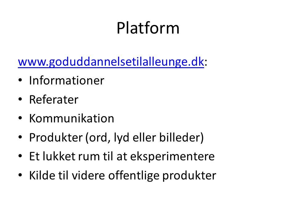 Platform www.goduddannelsetilalleunge.dk: Informationer Referater