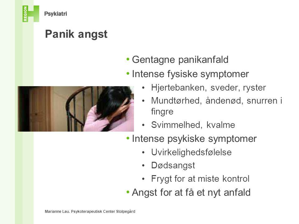 Panik angst Gentagne panikanfald Intense fysiske symptomer
