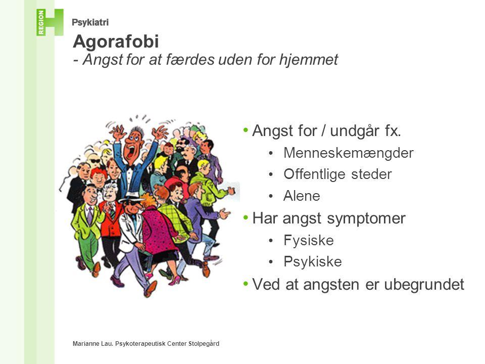 Agorafobi - Angst for at færdes uden for hjemmet
