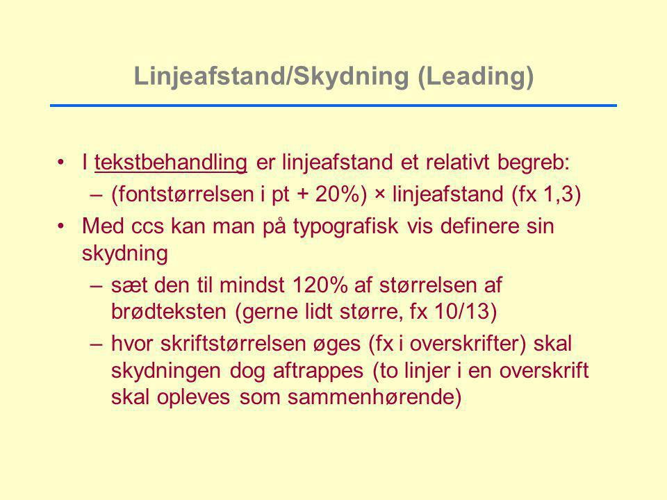 Linjeafstand/Skydning (Leading)