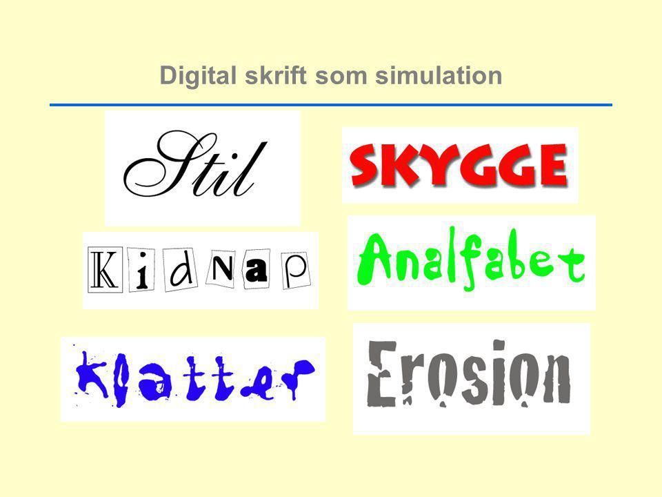 Digital skrift som simulation