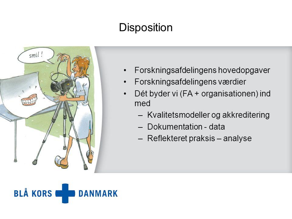 Disposition Forskningsafdelingens hovedopgaver