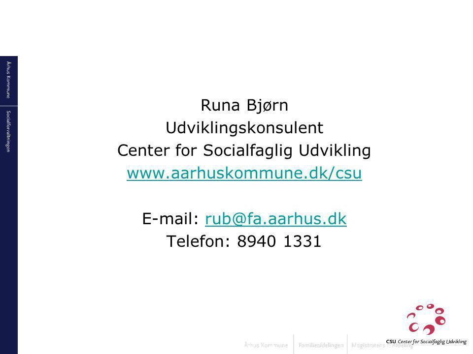 Center for Socialfaglig Udvikling www.aarhuskommune.dk/csu