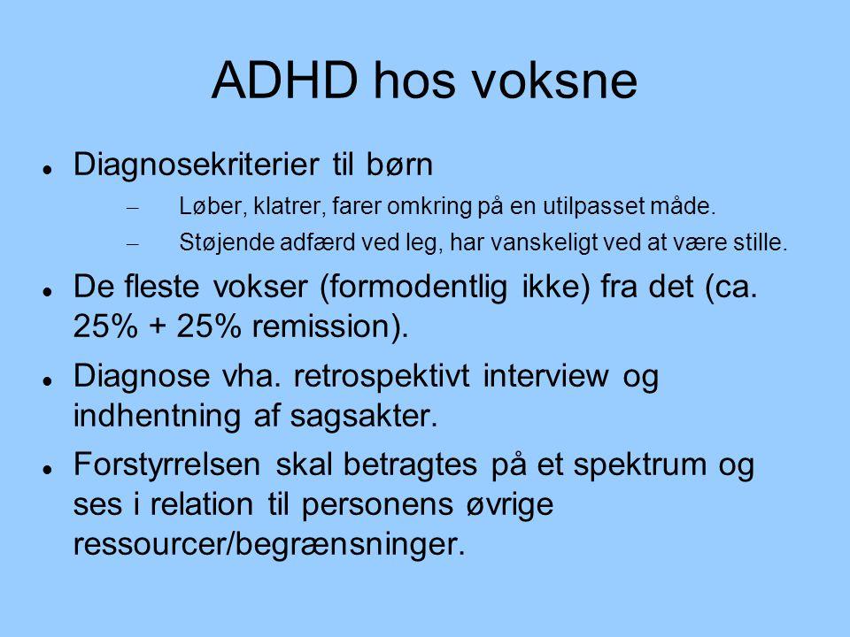 ADHD hos voksne Diagnosekriterier til børn