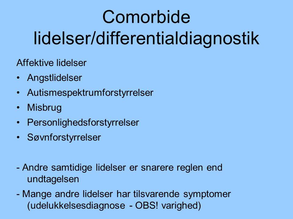 Comorbide lidelser/differentialdiagnostik