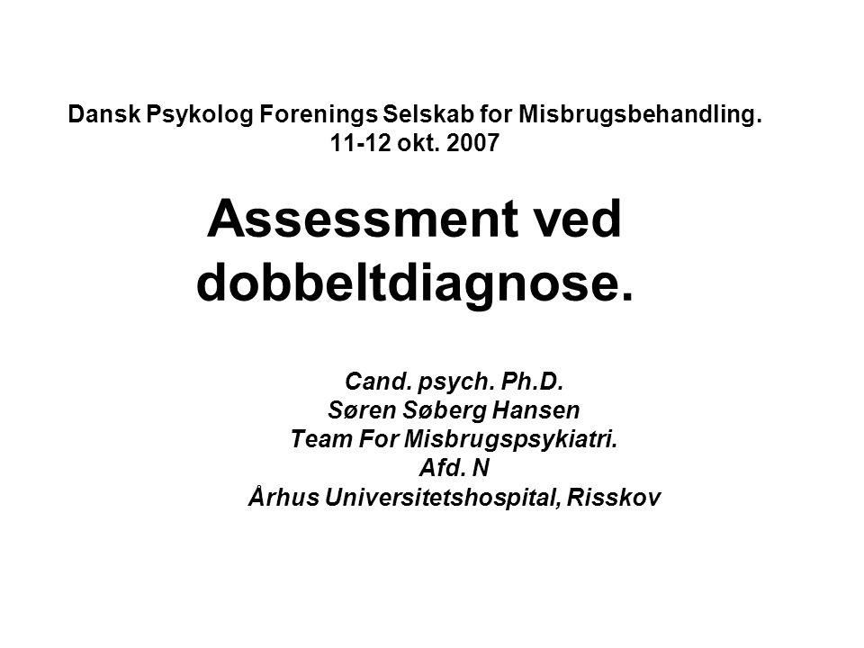 Team For Misbrugspsykiatri. Århus Universitetshospital, Risskov