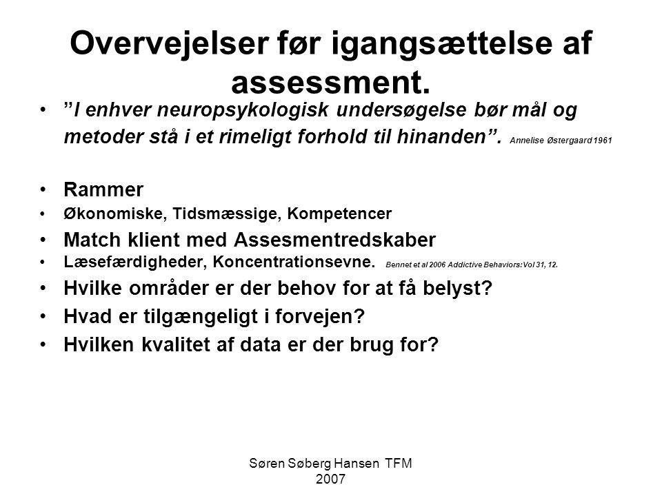 Overvejelser før igangsættelse af assessment.