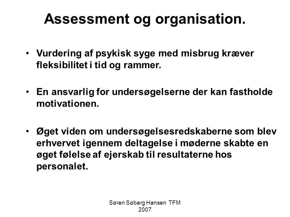 Assessment og organisation.