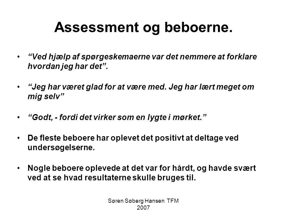 Assessment og beboerne.