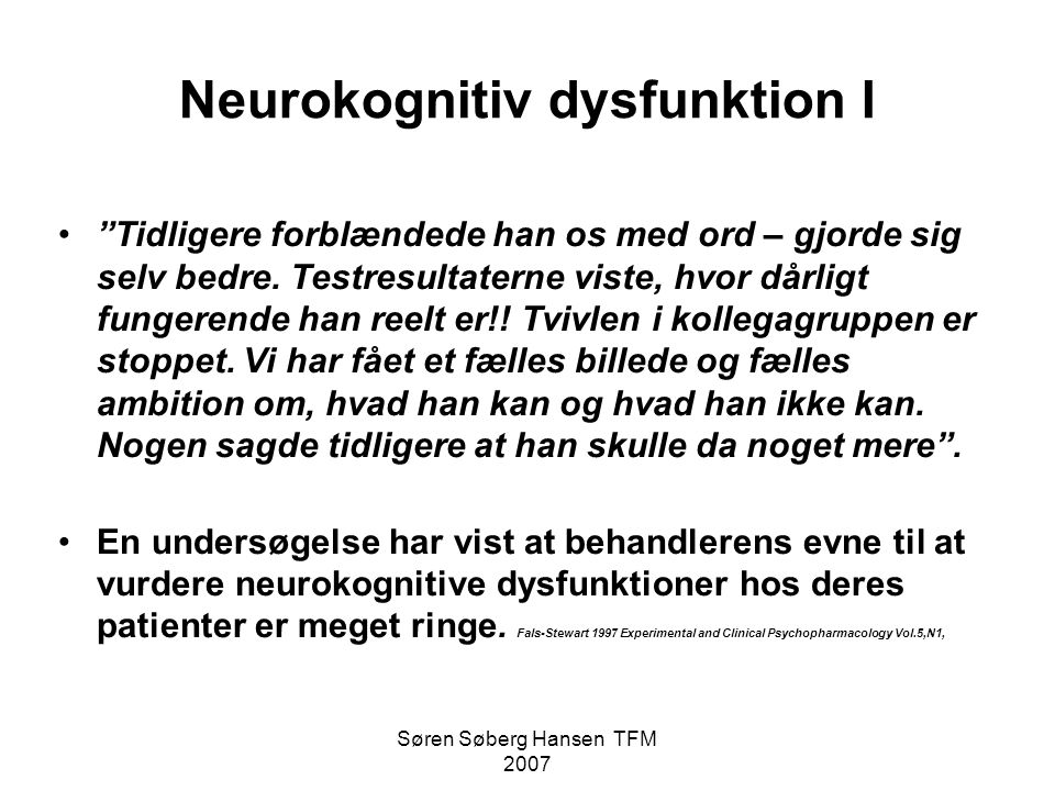 Neurokognitiv dysfunktion I