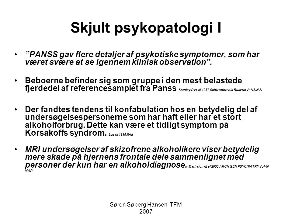 Skjult psykopatologi I