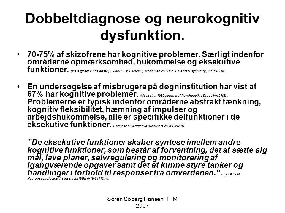 Dobbeltdiagnose og neurokognitiv dysfunktion.