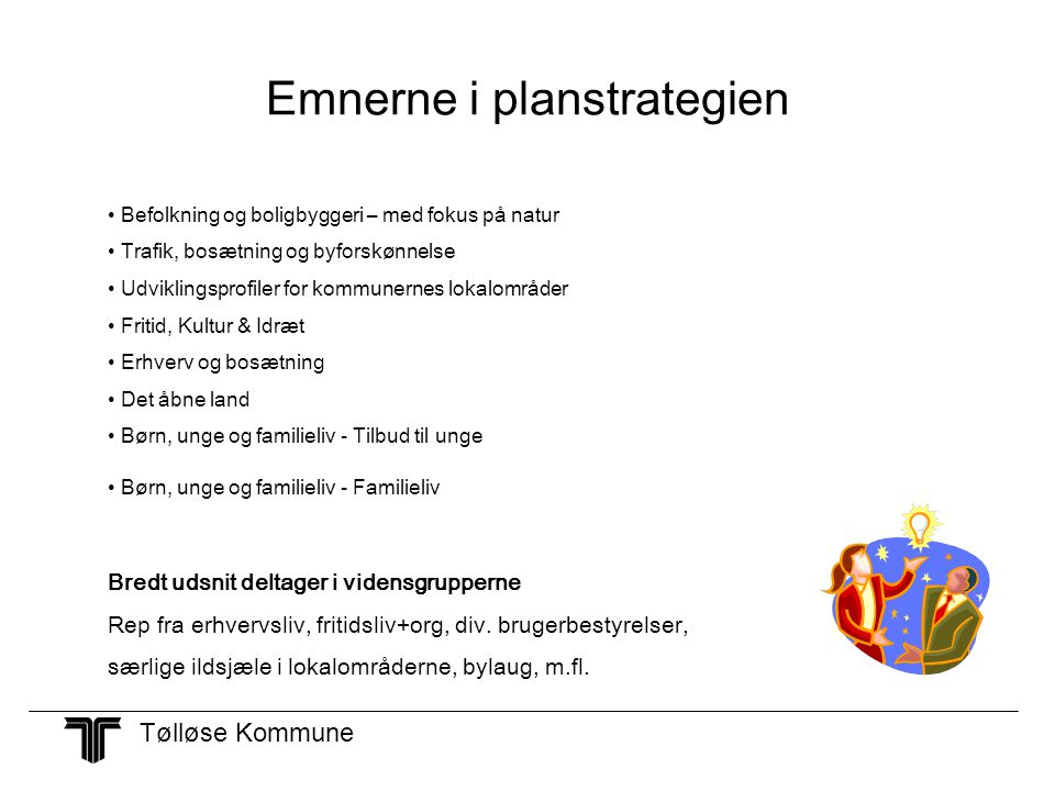 Emnerne i planstrategien