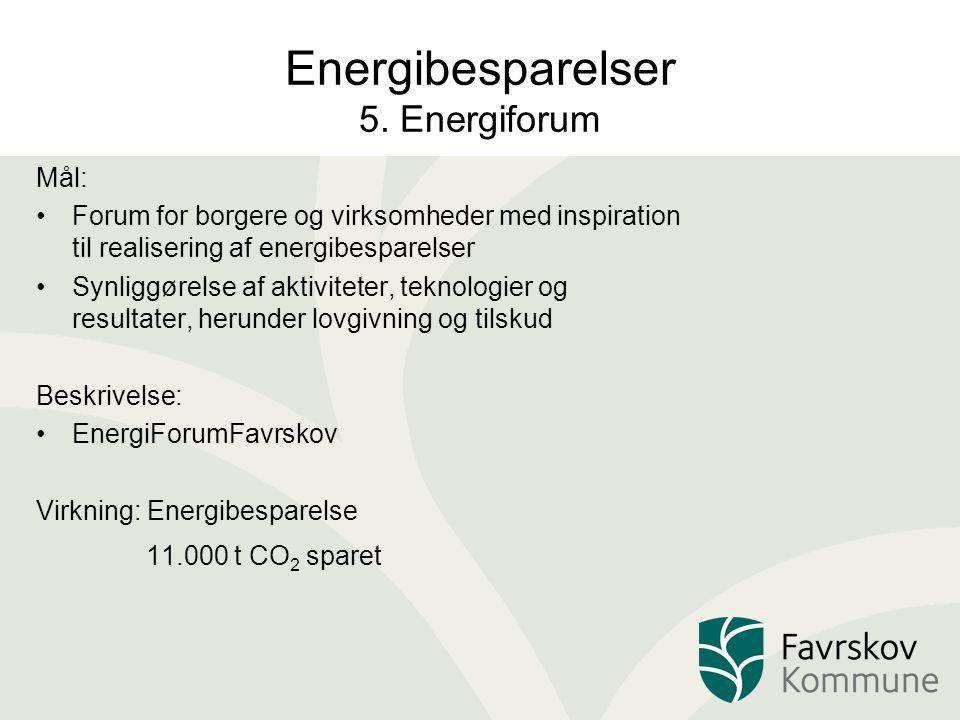 Energibesparelser 5. Energiforum