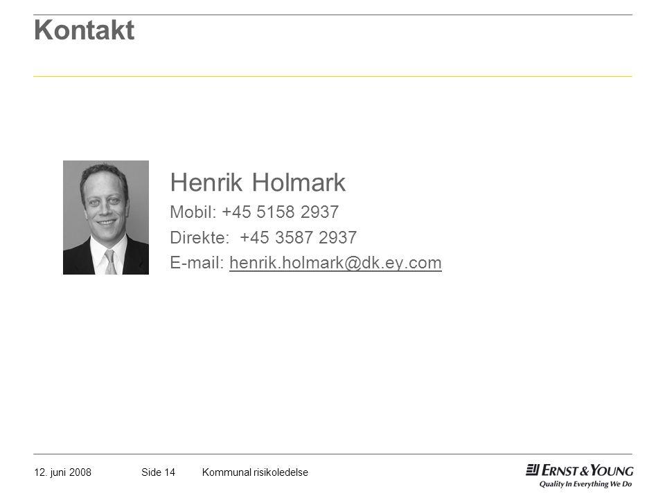 Kontakt Henrik Holmark Mobil: +45 5158 2937 Direkte: +45 3587 2937