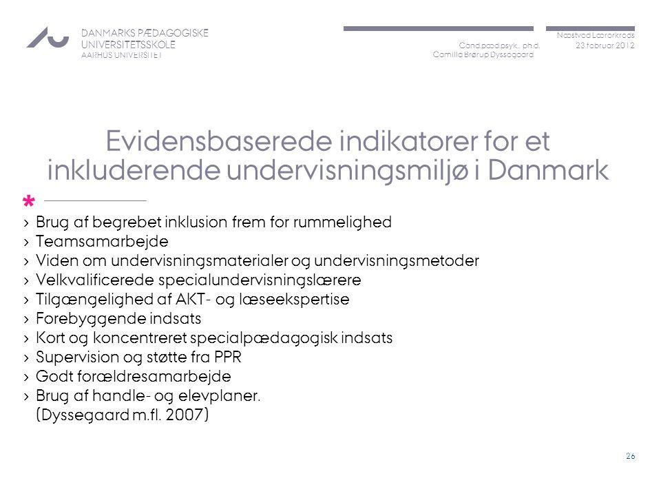Evidensbaserede indikatorer for et inkluderende undervisningsmiljø i Danmark