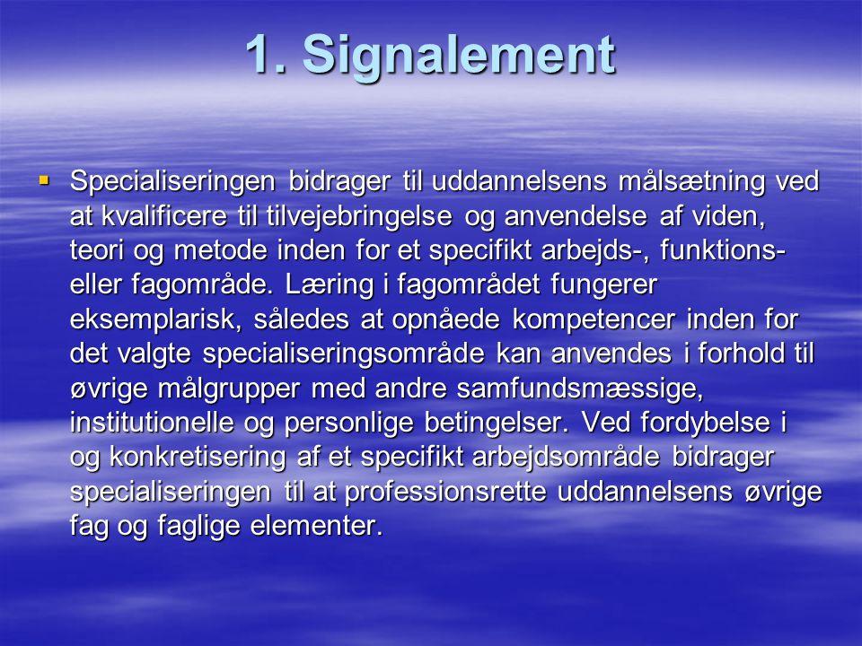 1. Signalement