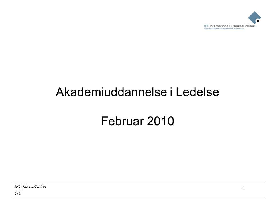 Akademiuddannelse i Ledelse Februar 2010