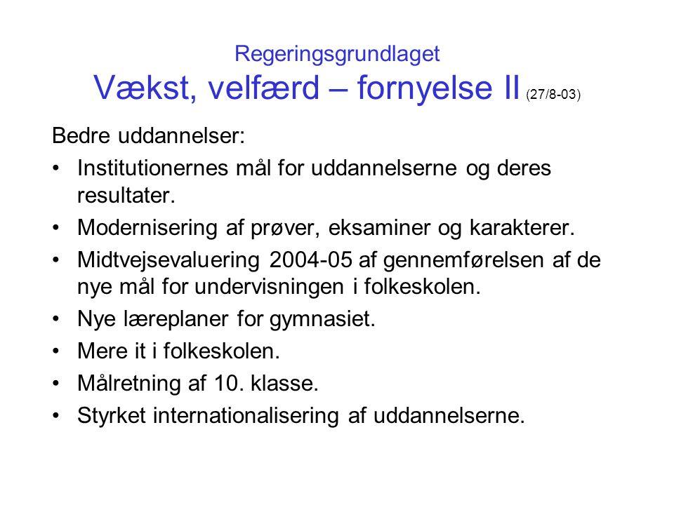 Regeringsgrundlaget Vækst, velfærd – fornyelse II (27/8-03)