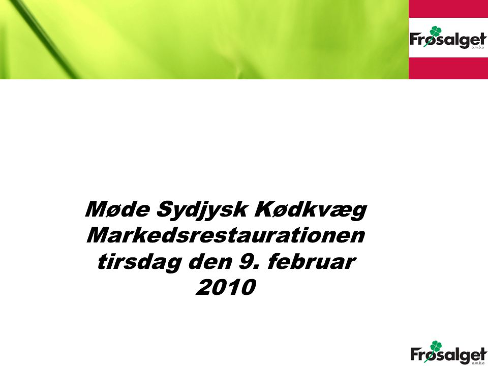 Markedsrestaurationen tirsdag den 9. februar 2010