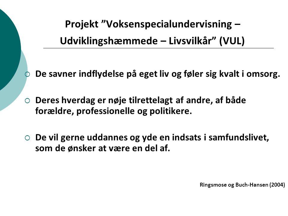 Projekt Voksenspecialundervisning – Udviklingshæmmede – Livsvilkår (VUL)