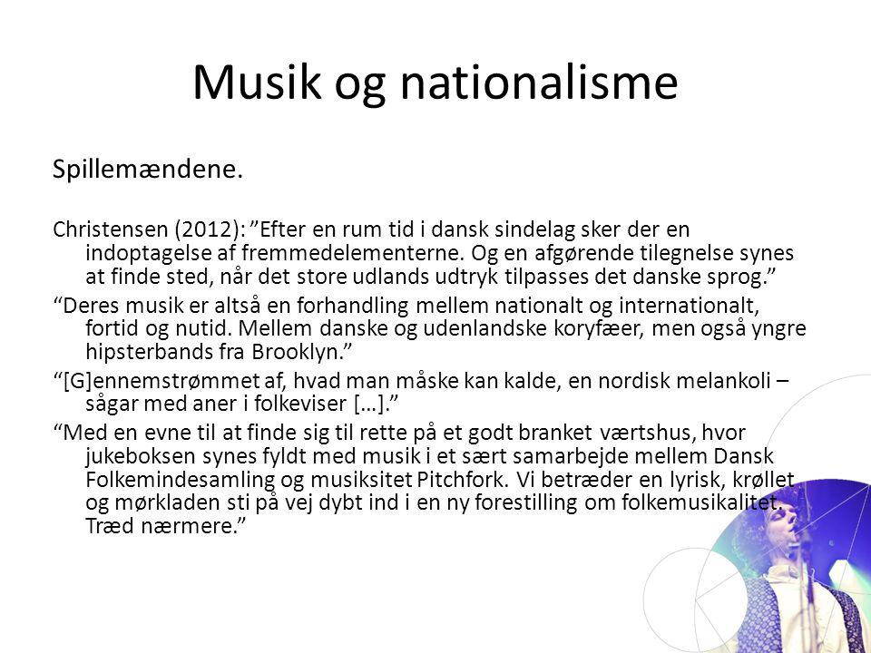 Musik og nationalisme Spillemændene.