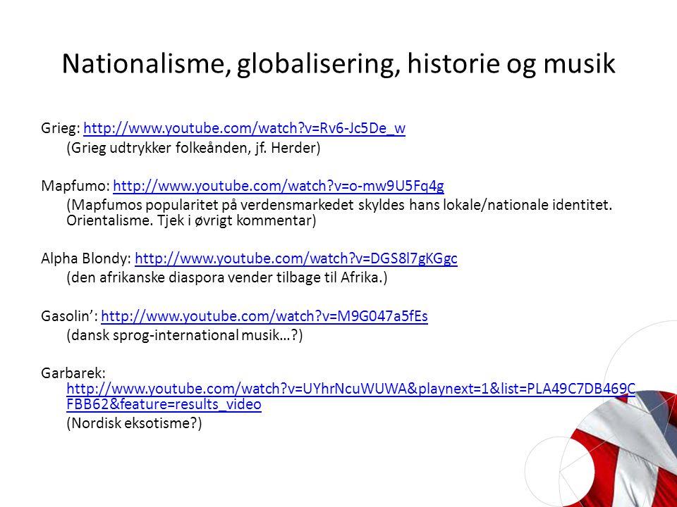 Nationalisme, globalisering, historie og musik