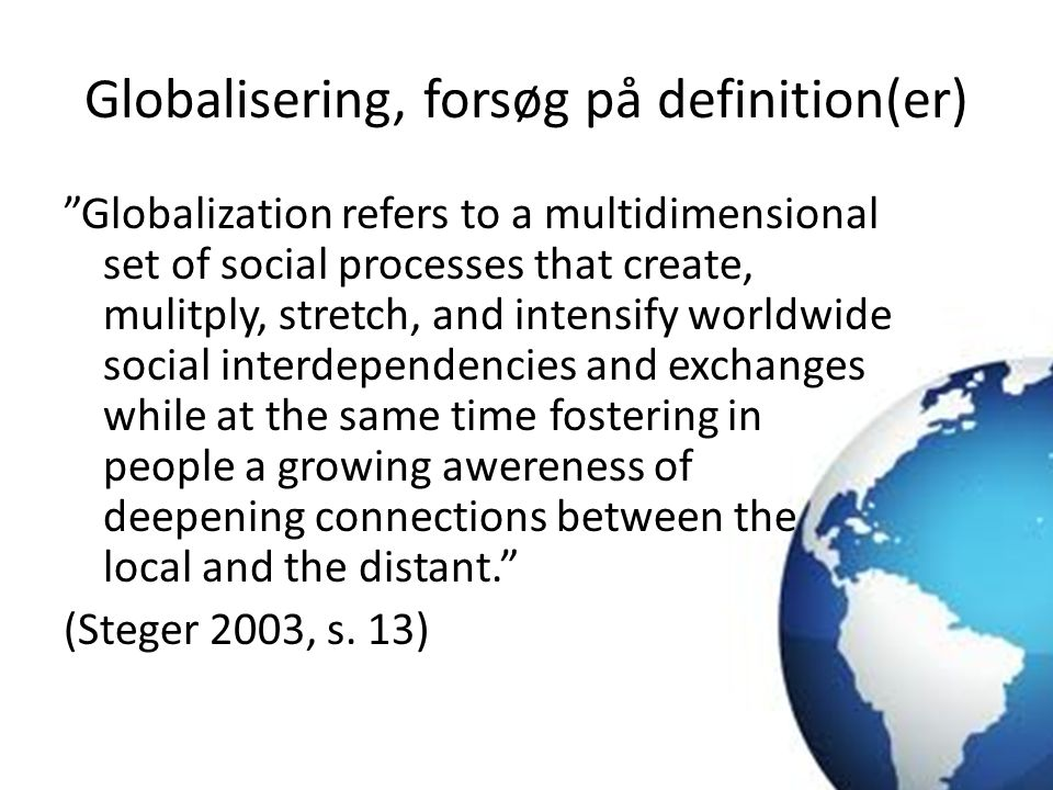 Globalisering, forsøg på definition(er)