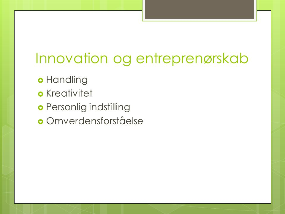 Innovation og entreprenørskab