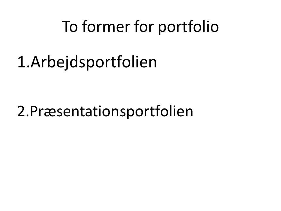 To former for portfolio