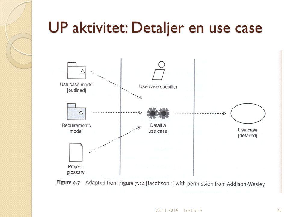 UP aktivitet: Detaljer en use case