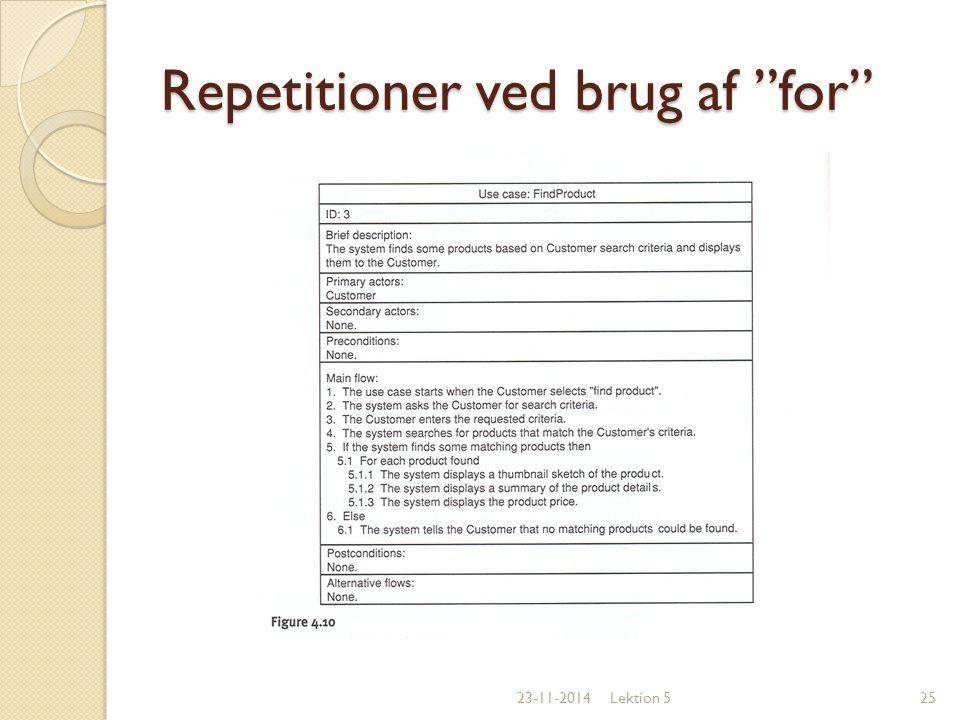 Repetitioner ved brug af for