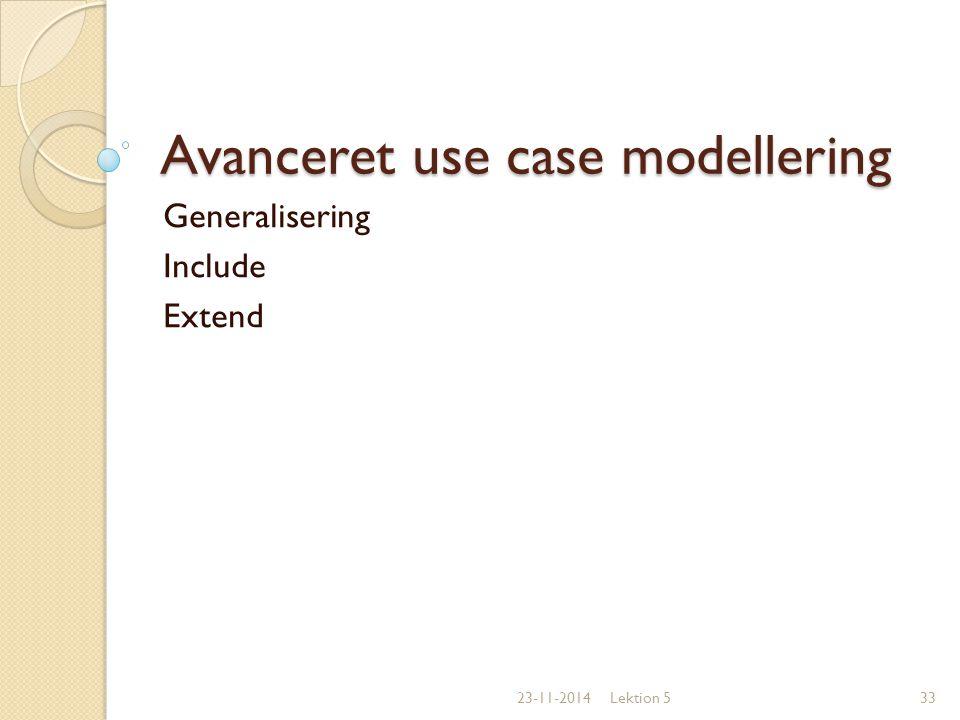 Avanceret use case modellering