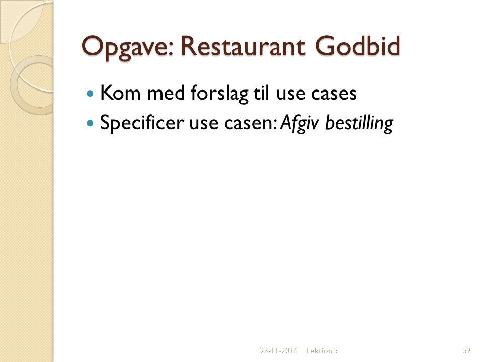 Opgave: Restaurant Godbid