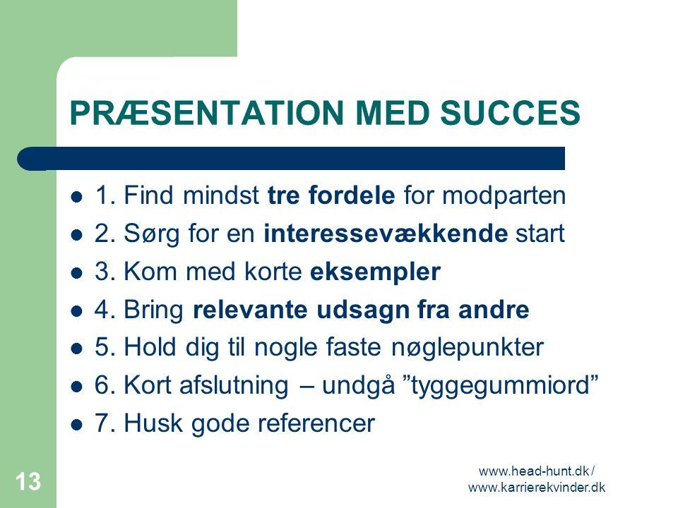 PRÆSENTATION MED SUCCES