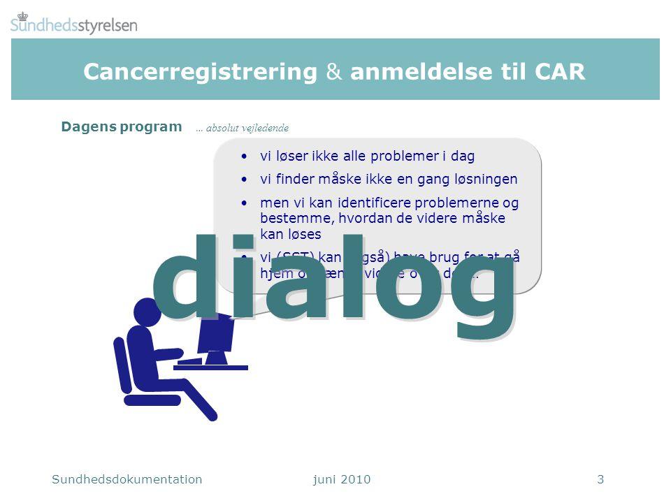 Cancerregistrering & anmeldelse til CAR