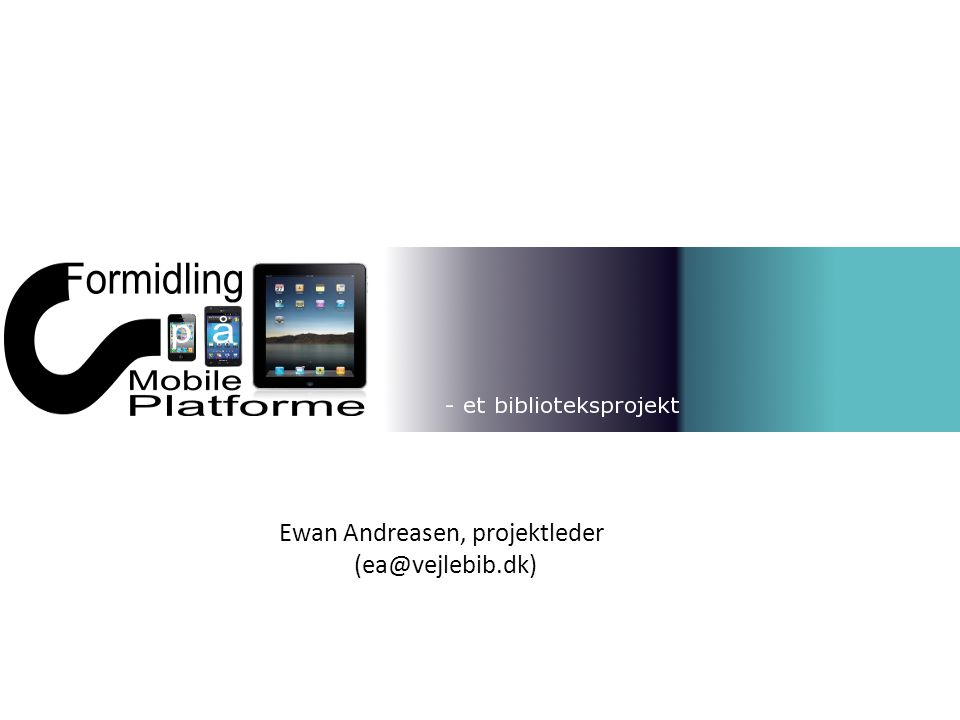 Ewan Andreasen, projektleder