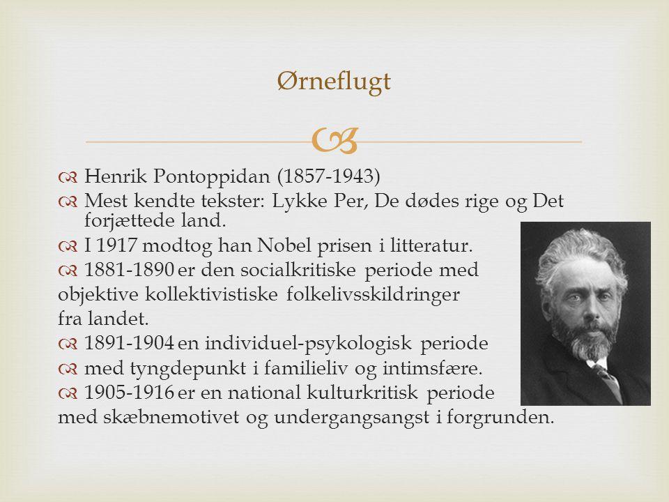 Ørneflugt Henrik Pontoppidan (1857-1943)