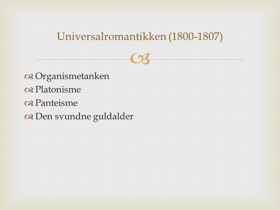 Universalromantikken (1800-1807)
