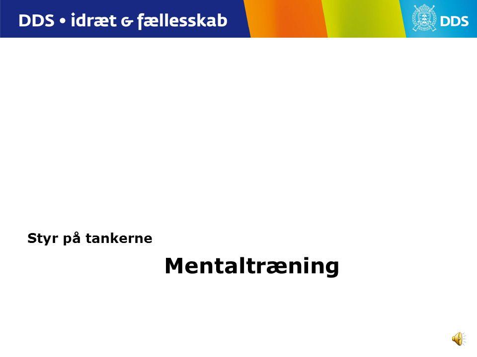 Styr på tankerne Mentaltræning