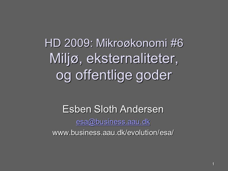 HD 2009: Mikroøkonomi #6 Miljø, eksternaliteter, og offentlige goder