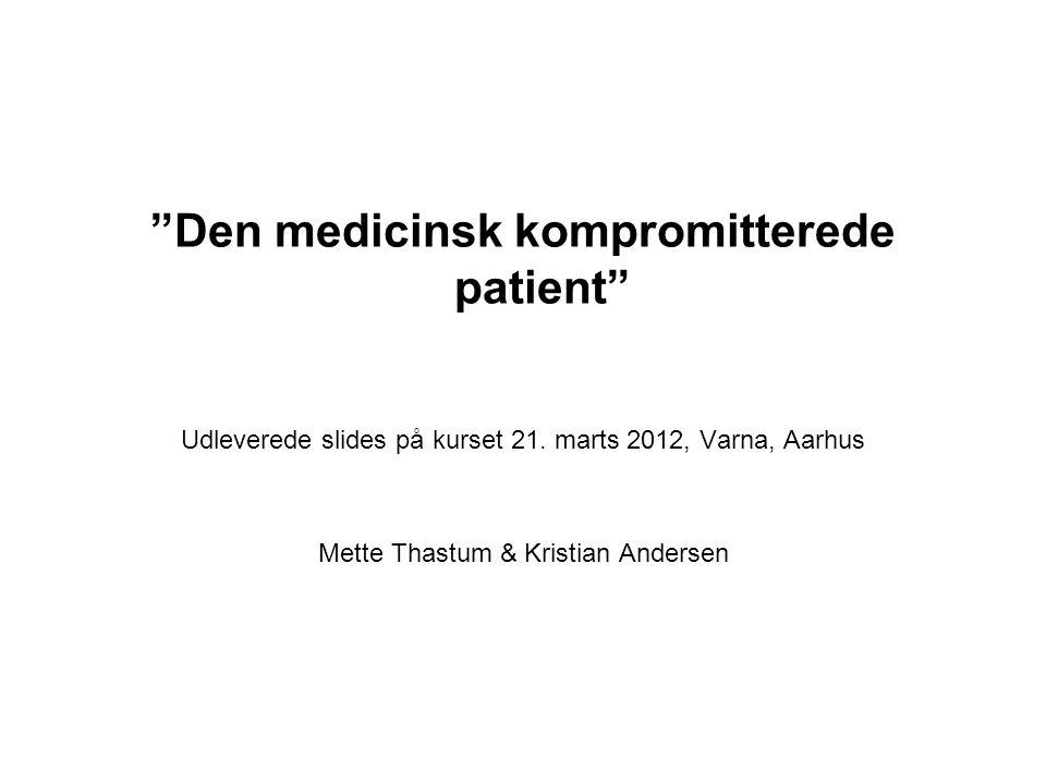 Den medicinsk kompromitterede patient