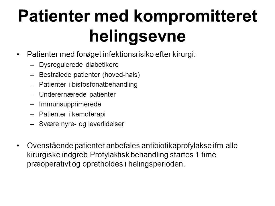 Patienter med kompromitteret helingsevne